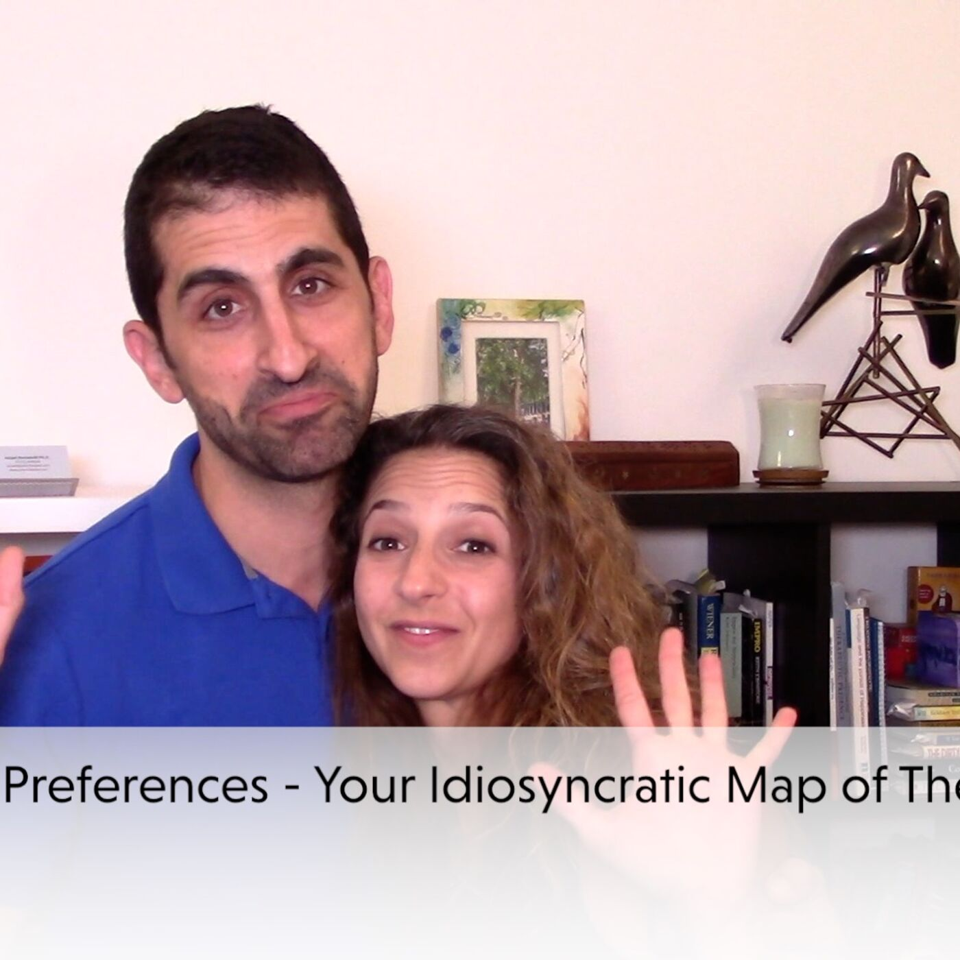 Sensory Preferences - Your Idiosyncratic Map of the World