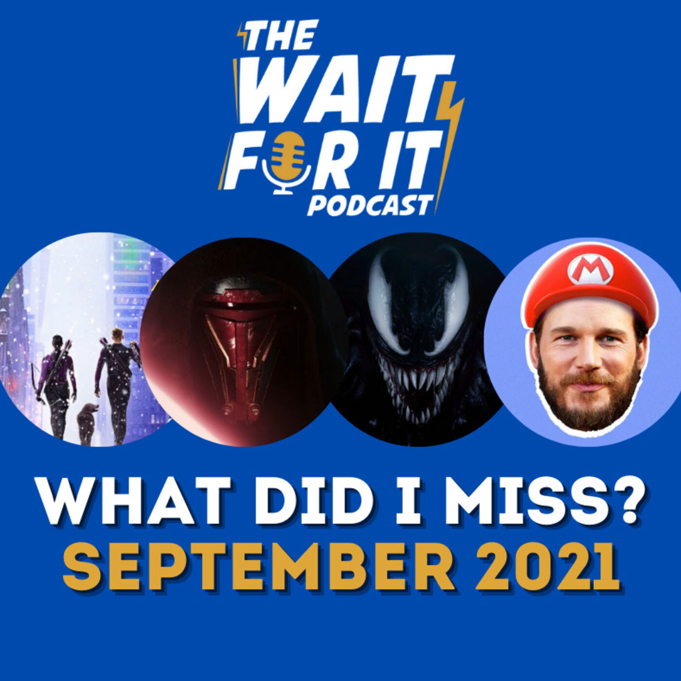 What Did I Miss? - September 2021