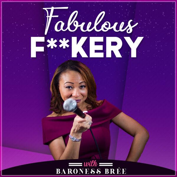 Fabulous F**kery Podcast Artwork Image