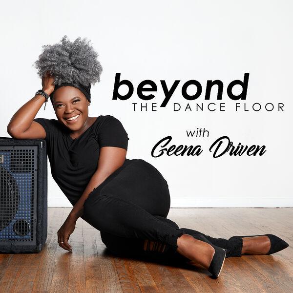 Beyond The Dance Floor Podcast Artwork Image