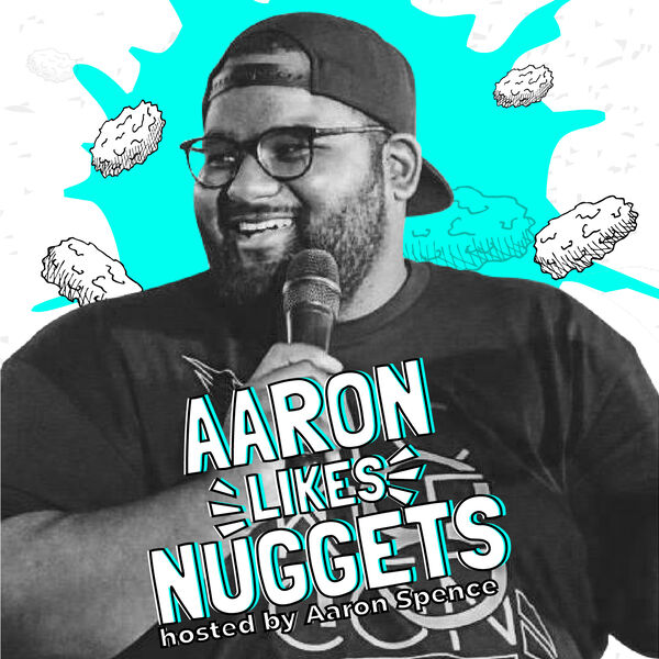 Aaron Likes Nuggets Podcast Artwork Image