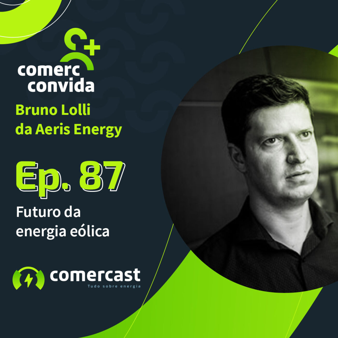 #87 Futuro da energia eólica: projetos e perspectivas no Brasil