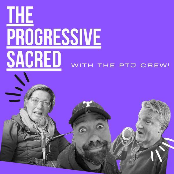 The Progressive Sacred Podcast Artwork Image