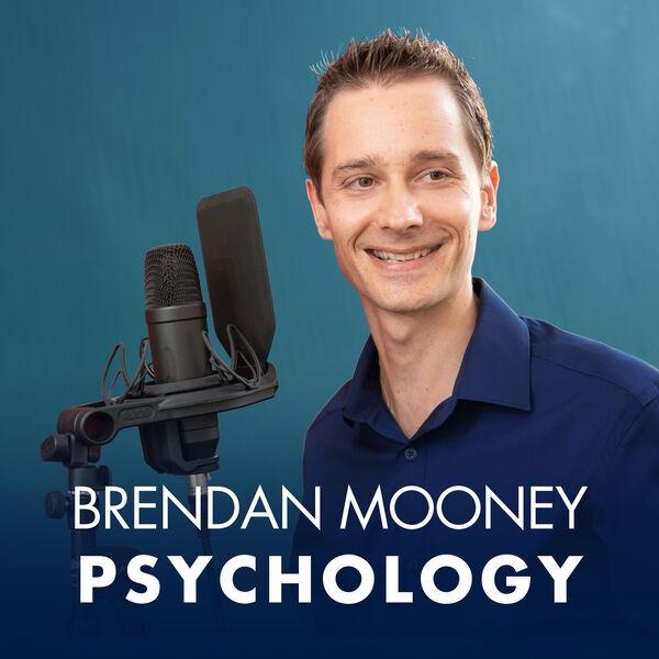 Brendan Mooney Psychologist Podcast Artwork Image