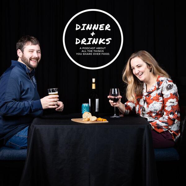 Dinner Plus Drinks Podcast Artwork Image