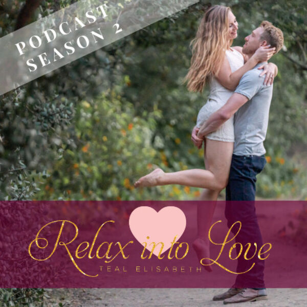 The Relax Into Love Podcast  Podcast Artwork Image