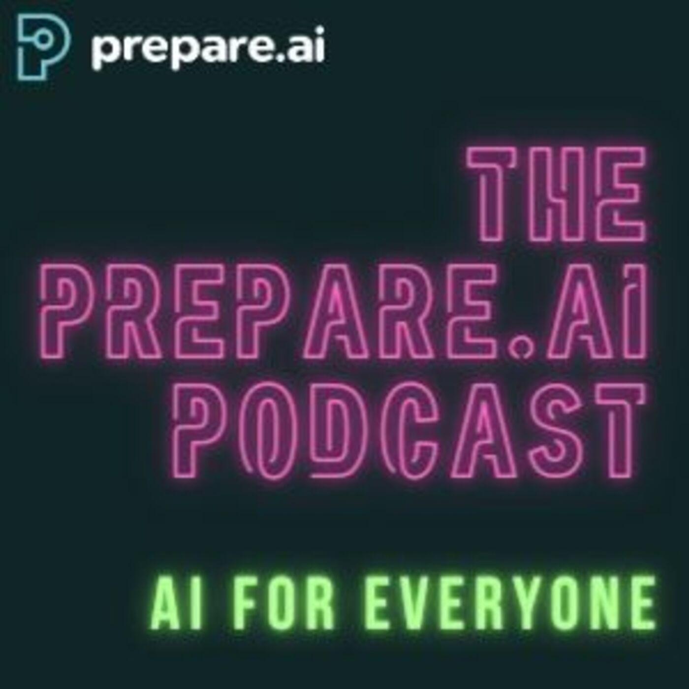 The Prepare.ai Podcast podcast show image