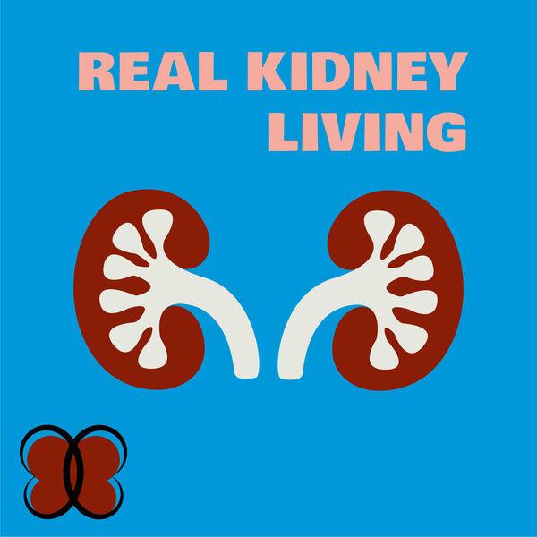 Real Kidney Living Podcast Artwork Image