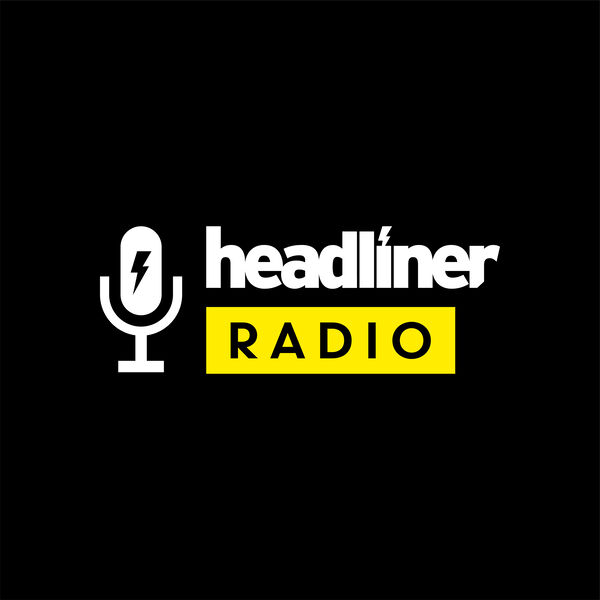 Headliner Radio Podcast Artwork Image