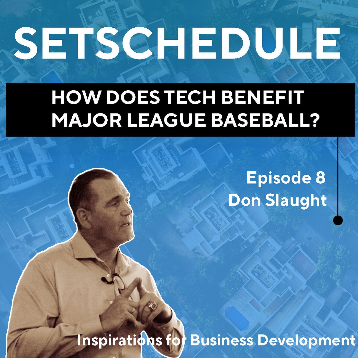 How Does Tech Benefit Major League Baseball? - Don Slaught