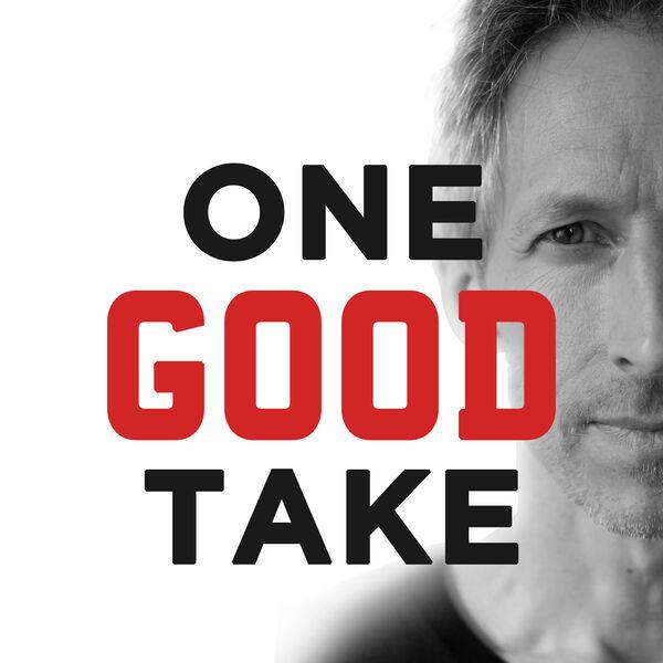 One Good Take Podcast Artwork Image