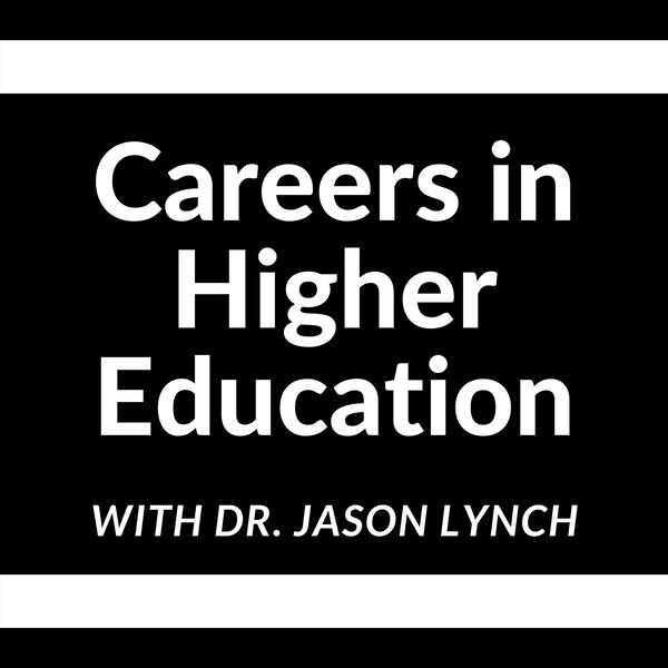 Careers in Higher Education Podcast Artwork Image