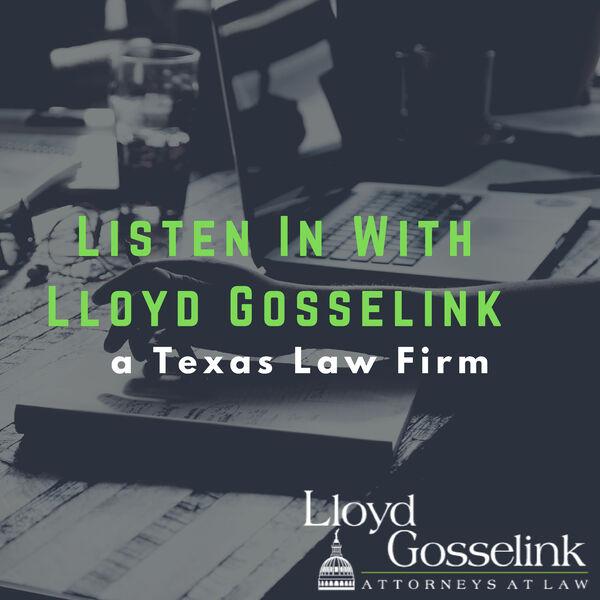 Listen In With Lloyd Gosselink Podcast Artwork Image