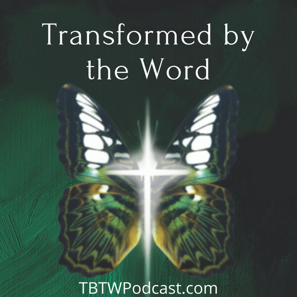 Transformed by the Word with Debora Barr Podcast Artwork Image