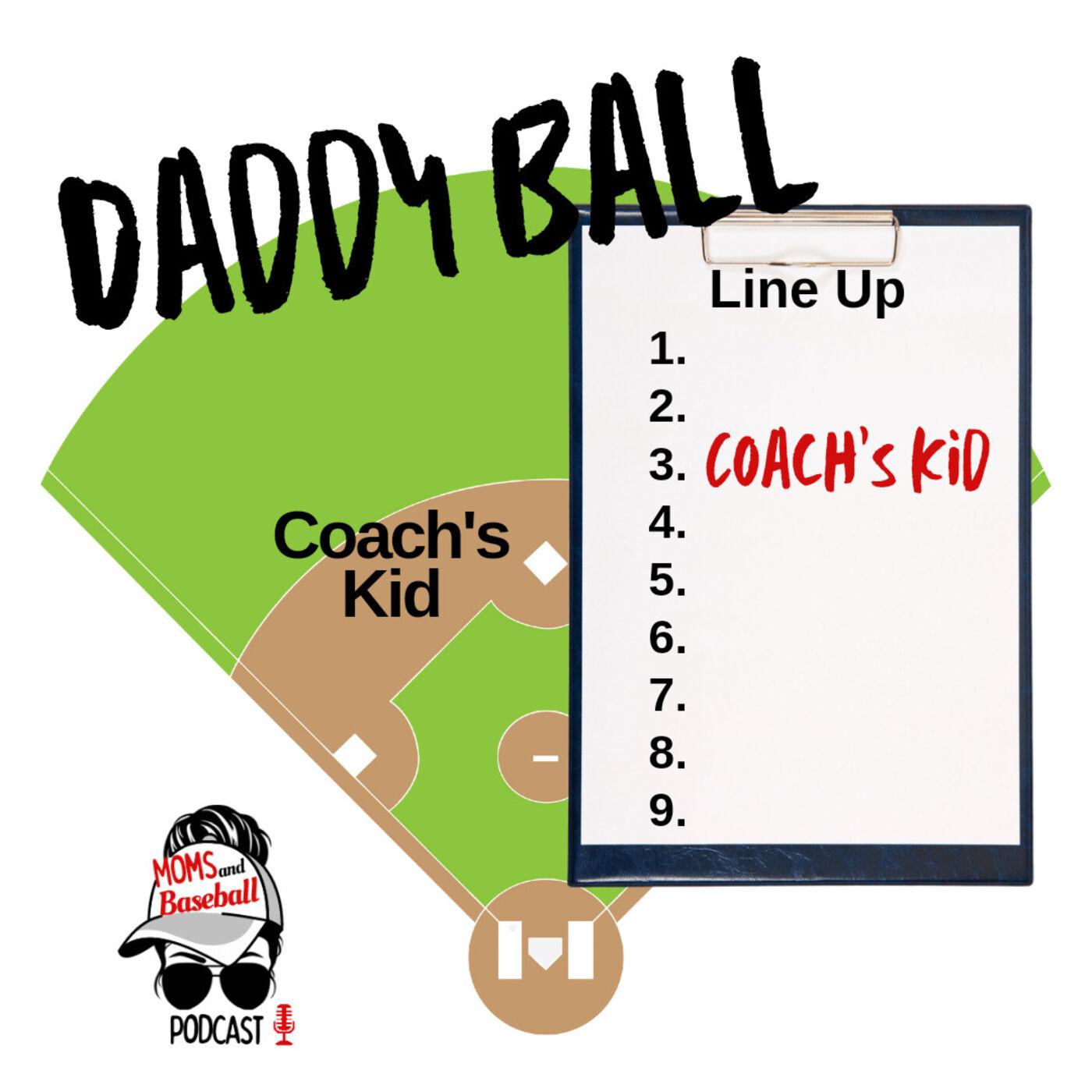 028: Daddy Ball
