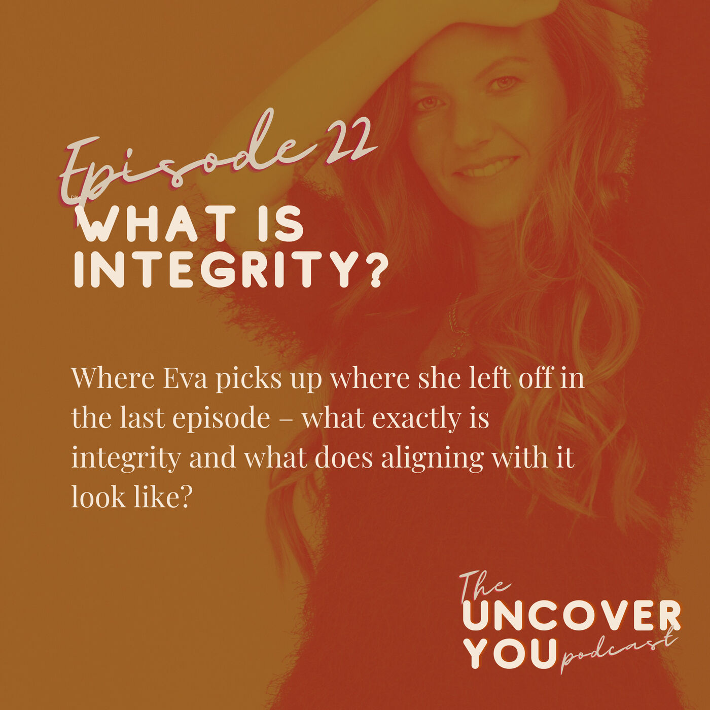 Ep 22: What is Integrity?
