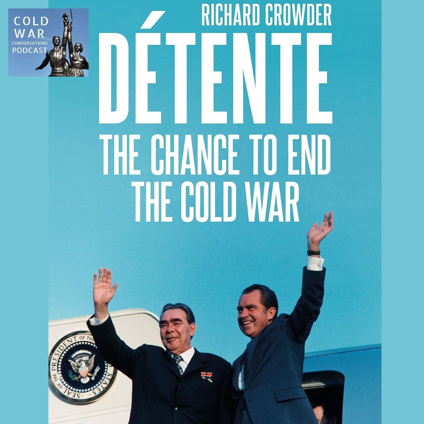 Détente – the chance to end the Cold War (149)