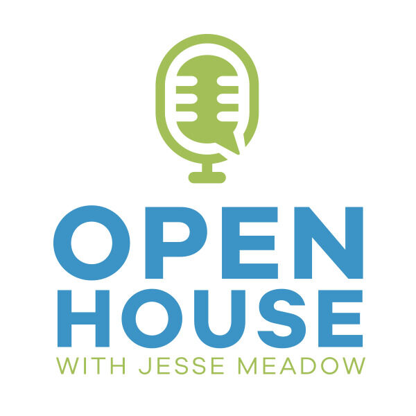 Open House with Jesse Meadow Podcast Artwork Image