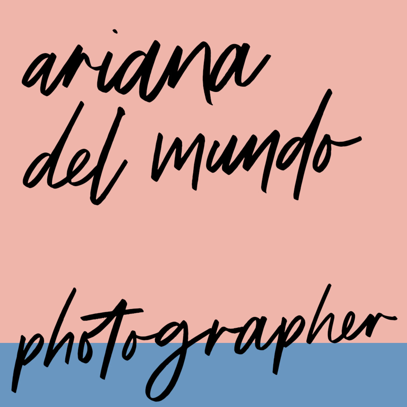 """#73: Photographer: Ariana del Mundo: """"You have these talents, you might as well use them"""""""