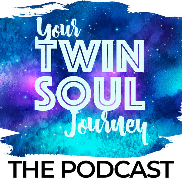 Your Twin Soul Journey Podcast Artwork Image