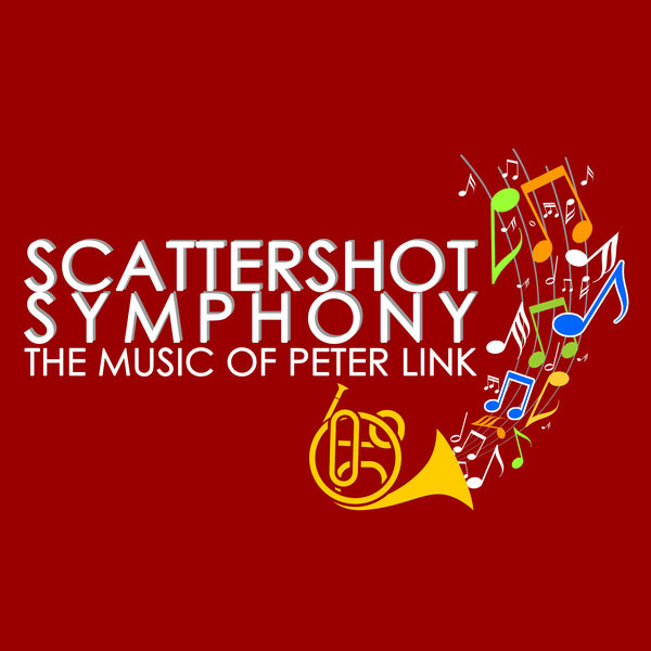 Scattershot Symphony:  The Music of Peter Link Podcast Artwork Image