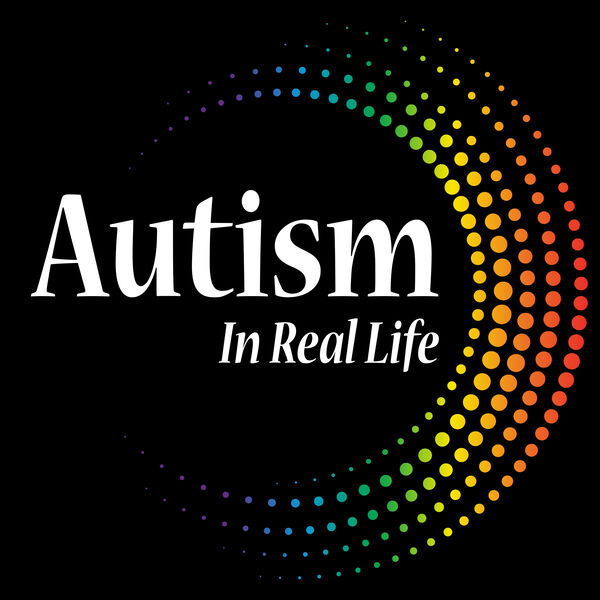 Autism In Real Life Podcast Artwork Image