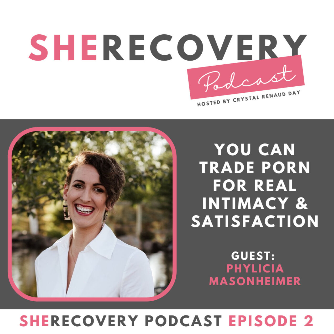 S1 E2: Phylicia Masonheimer - You Can Trade Porn for Real Intimacy & Satisfaction