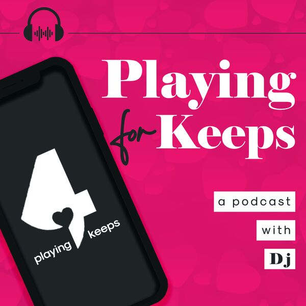 Playing 4 Keeps podcast Podcast Artwork Image