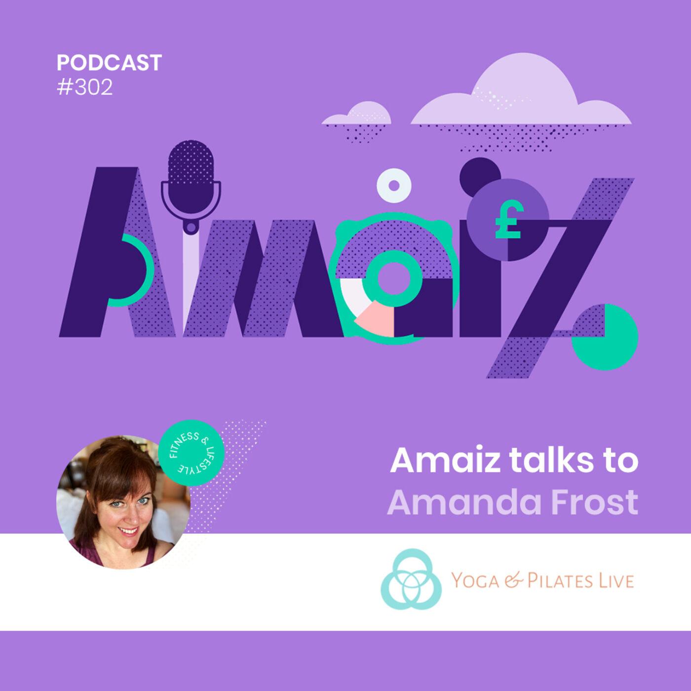 Business under Lockdown: Amaiz talks to Amanda Frost of Yoga and Pilates Live