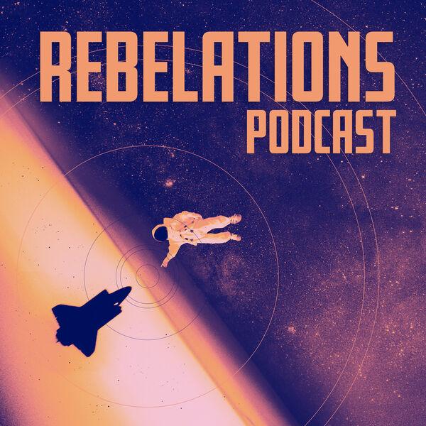 Rebelations Podcast Podcast Artwork Image