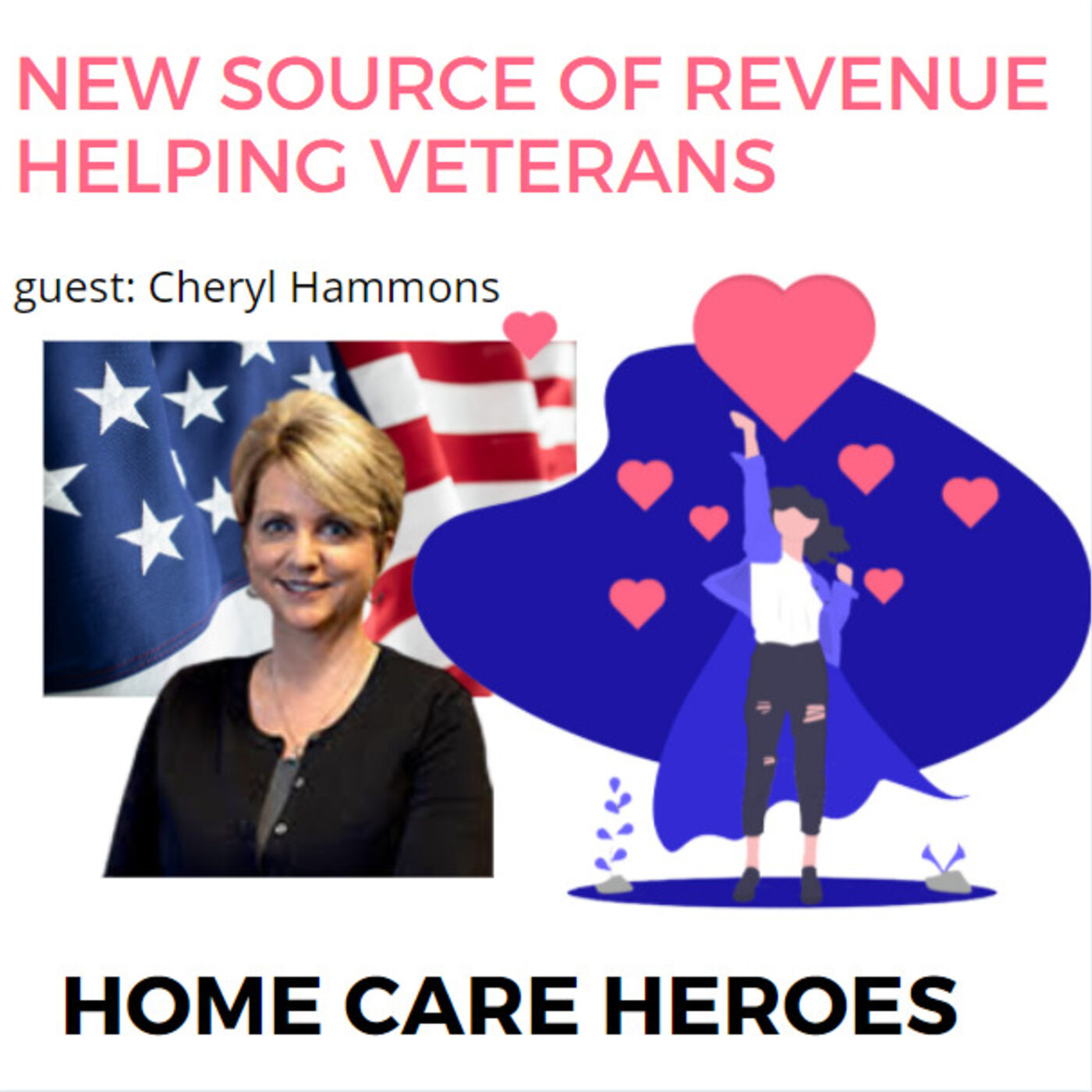 New Source of Revenue Helping Veterans (with guest Cheryl Hammons) rebroadcast