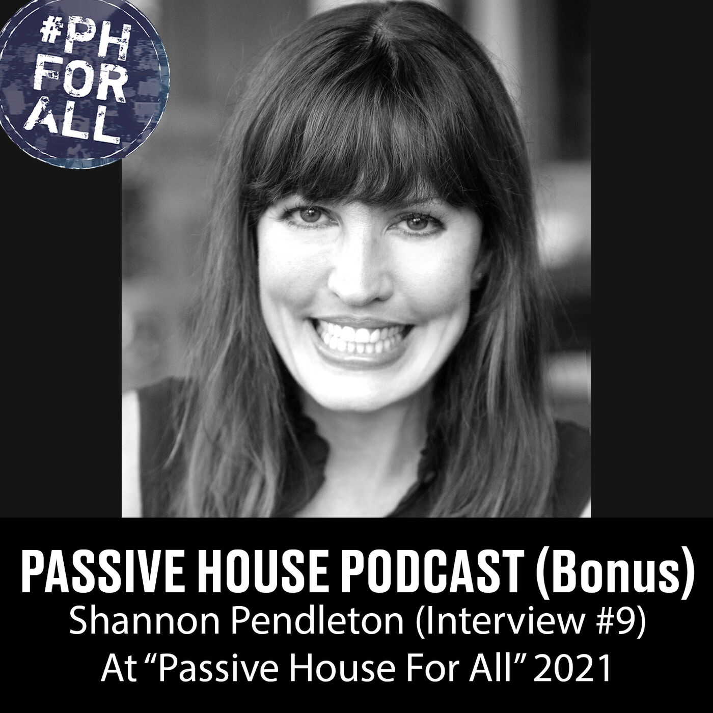 Bonus: Shannon Pendleton at Passive House For All Conference (Interview #9)