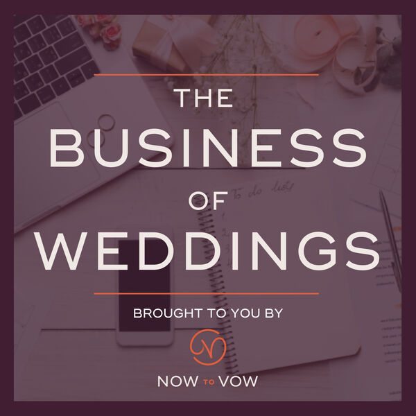 The Business of Weddings Podcast Artwork Image