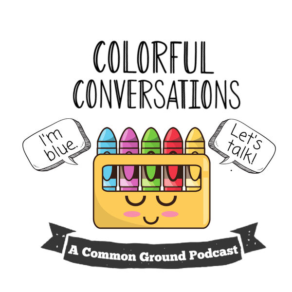 Colorful Conversations  Podcast Artwork Image