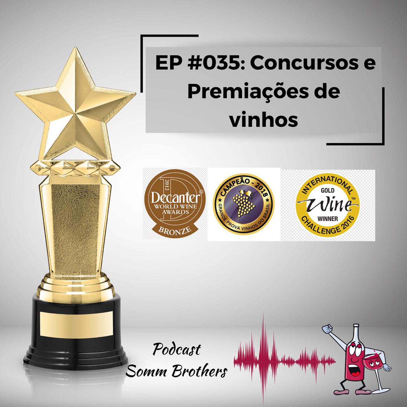 EP #035 - Concursos e Premiações