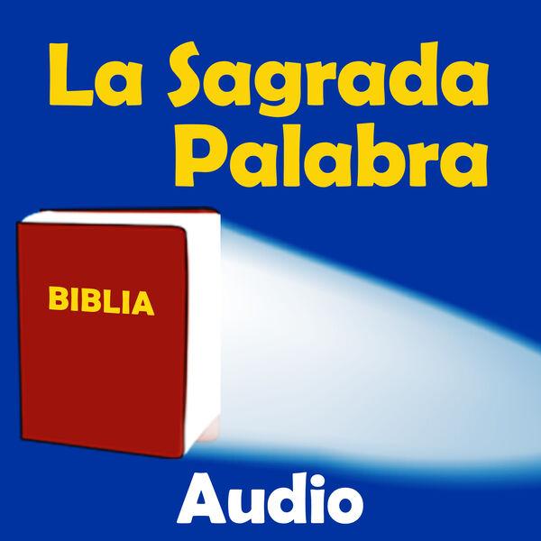 La Sagrada Palabra Audio Podcast Artwork Image