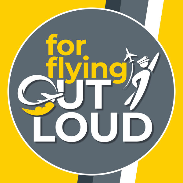 For Flying Out Loud Podcast Artwork Image