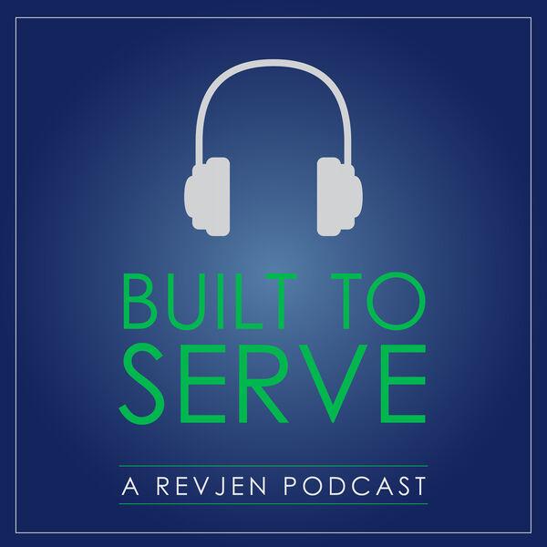 Built To Serve Podcast Artwork Image