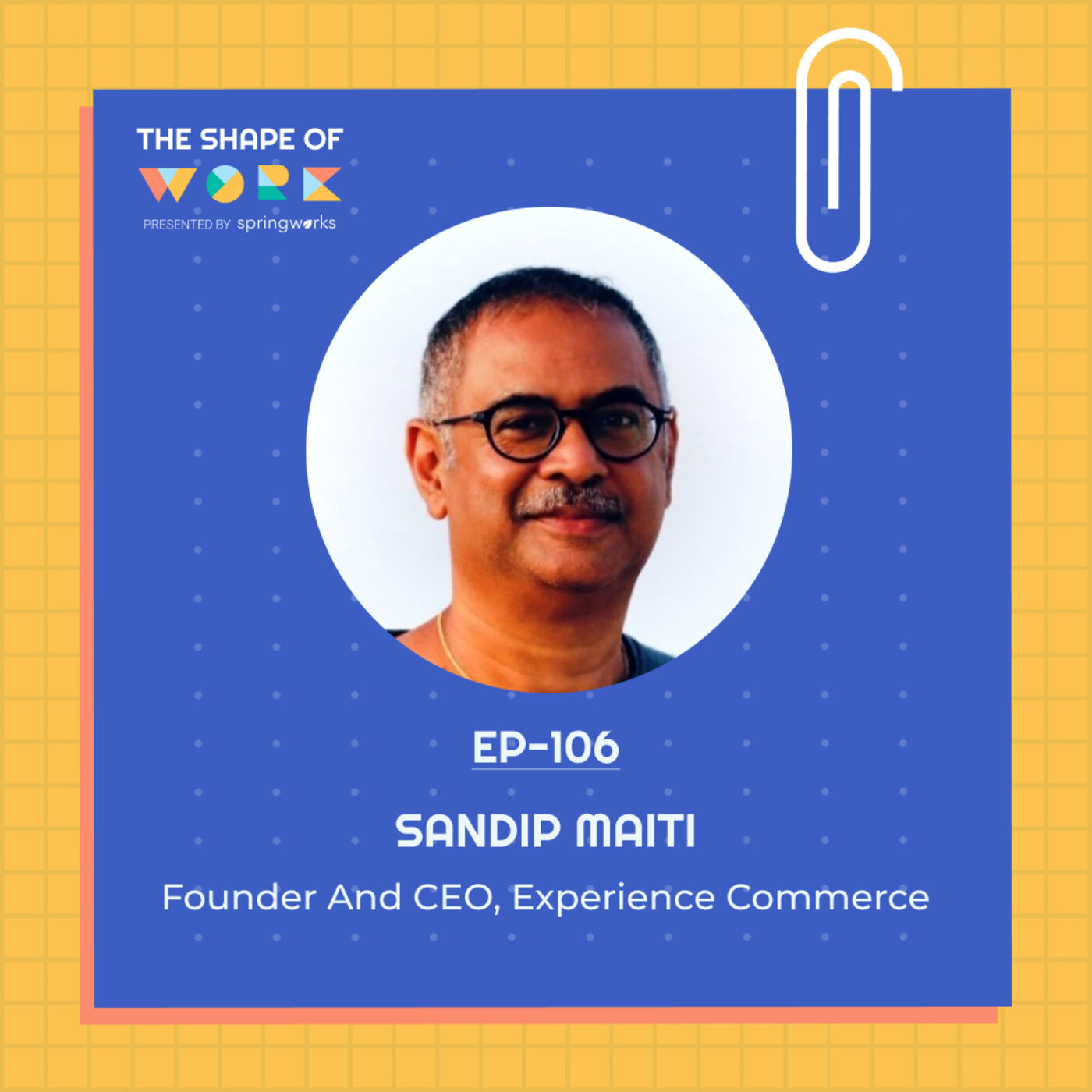 #106: 'HR gone missing' - Sandip Maiti on team building, employer brand, and employee happiness index
