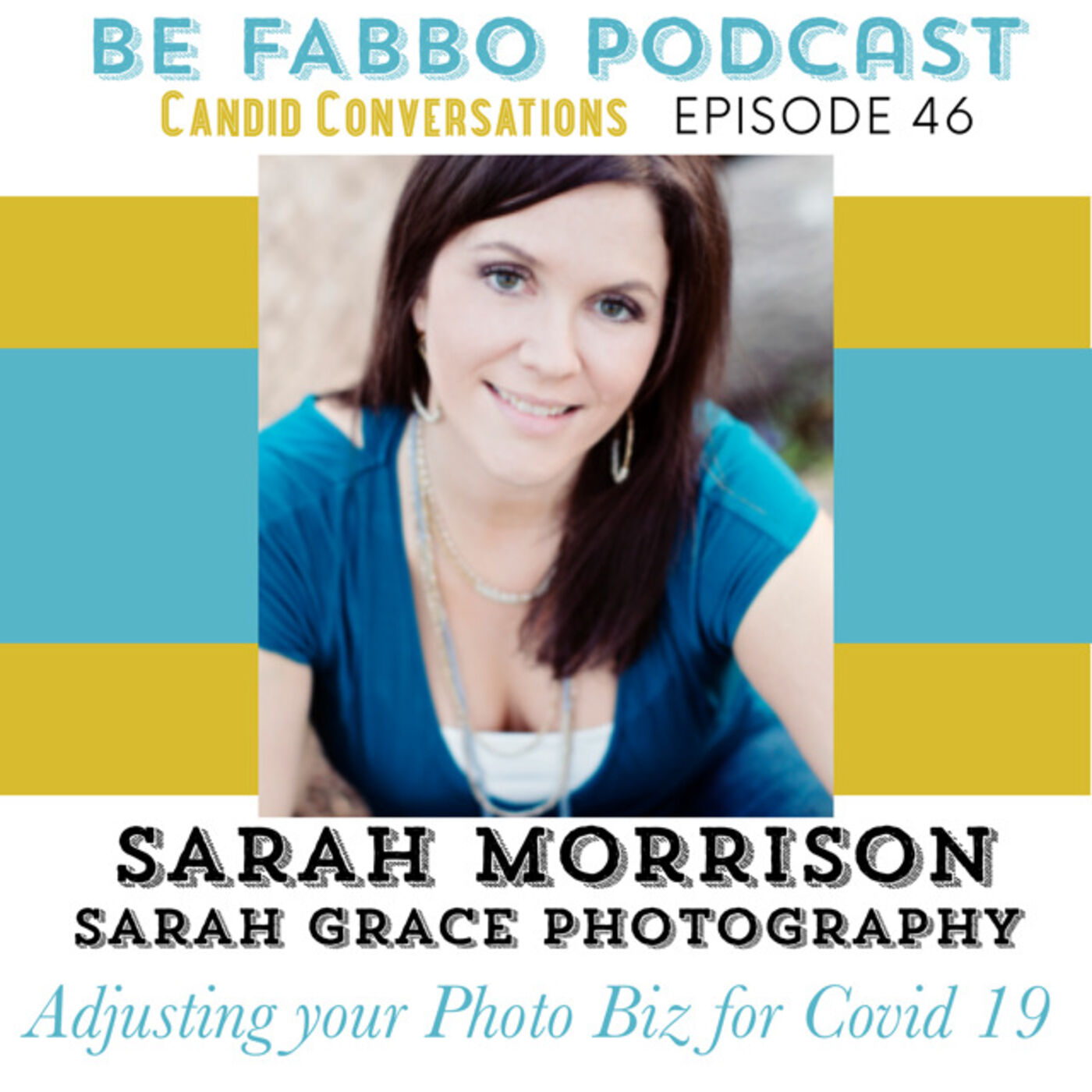 46: Sara Grace Photography- Adjusting Your Photo Business