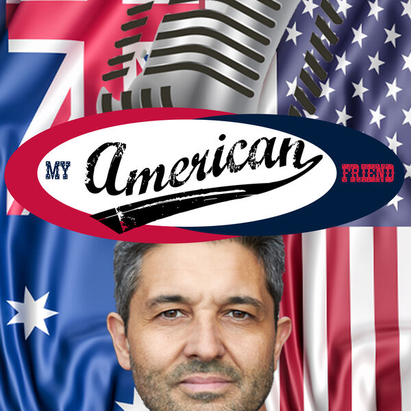 My American Friend Podcast Artwork Image