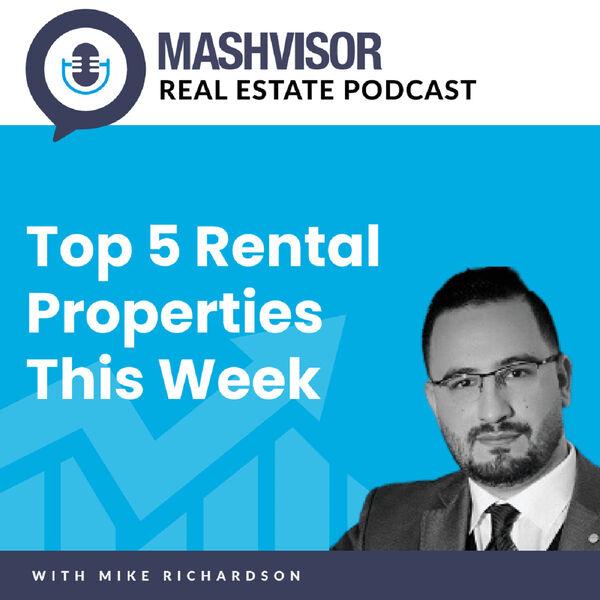 Mashvisor Real Estate Podcast: Top 5 Rental Properties This Week Podcast Artwork Image