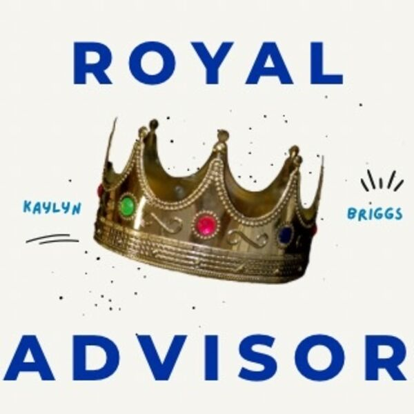 Royal Advisor Podcast Artwork Image