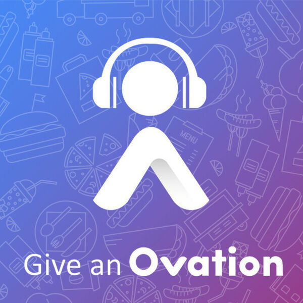 Give an Ovation: A Podcast For Restaurants Podcast Artwork Image