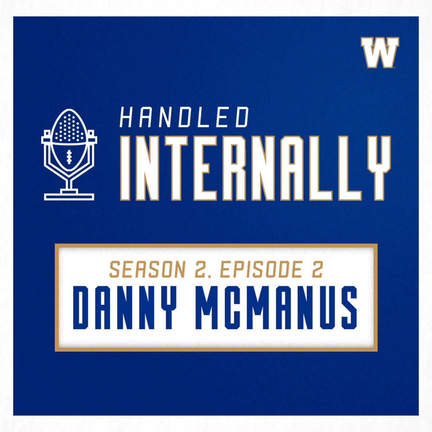 Season 2, Episode 2 - Danny McManus
