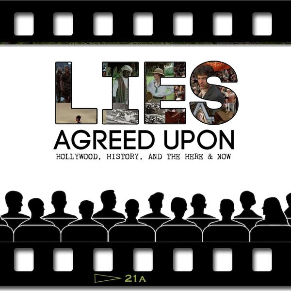Lies Agreed Upon Podcast Artwork Image
