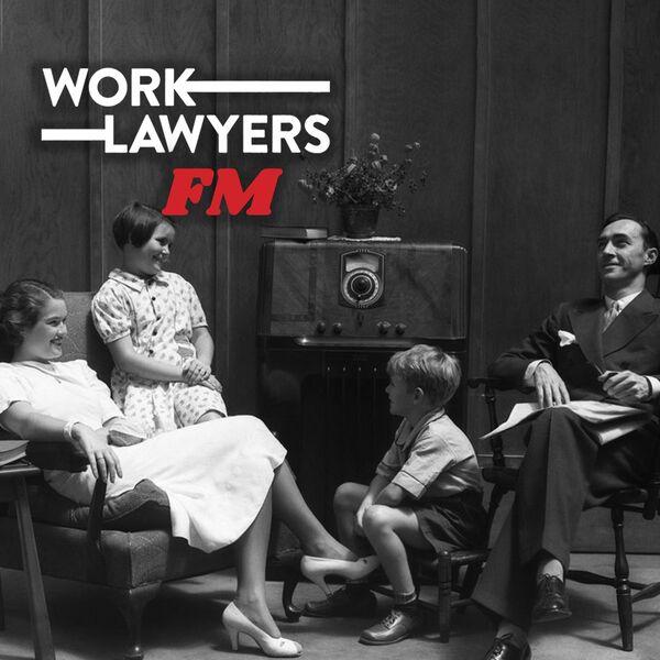WorkLawyersFM Podcast Artwork Image