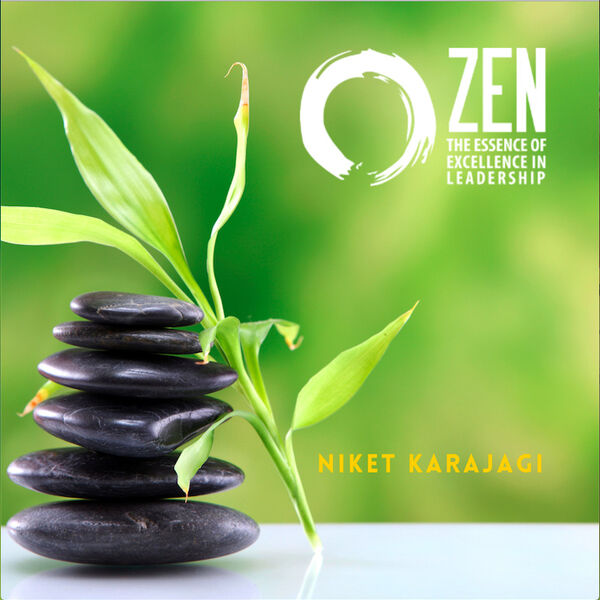 Zen the Essence of  Excellence in Leadership Podcast Artwork Image