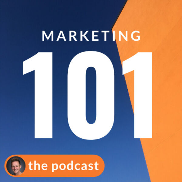 Marketing 101 - BIG steps for small businesses Podcast Artwork Image
