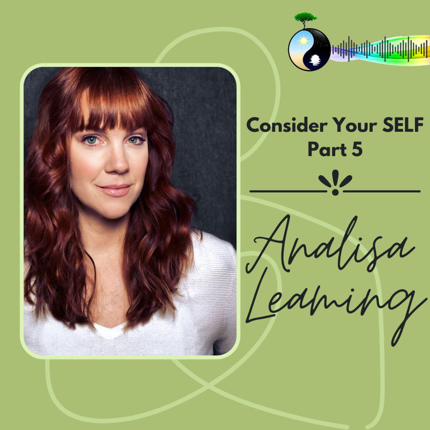 Consider Your SELF with Broadway's Analisa Leaming